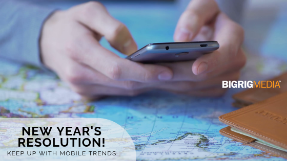 New Year's Resolution - Keep Up With Mobile Trends