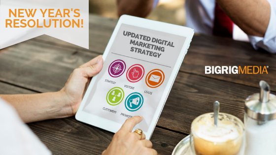 New Year's Resolution - Update Your Digital Marketing Strategy